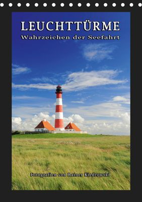 Leuchttürme - Wahrzeichen der Seefahrt (Tischkalender 2019 DIN A5 hoch), Rainer Kiedrowski