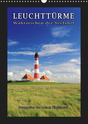 Leuchttürme - Wahrzeichen der Seefahrt (Wandkalender 2019 DIN A3 hoch), Rainer Kiedrowski