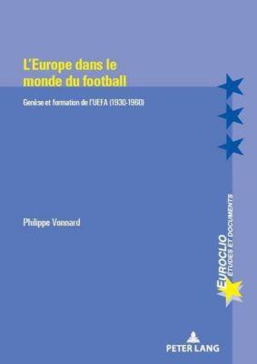 L'Europe dans le monde du football, Philippe Vonnard