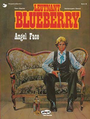 Leutnant Blueberry: Bd.18 Angel Face, Jean-Michel Charlier, Jean Giraud