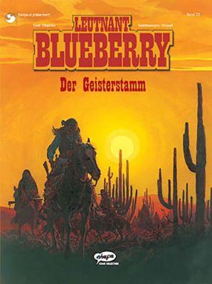 Leutnant Blueberry: Bd.23 Der Geisterstamm, Jean-Michel Charlier, Jean Giraud