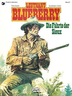 Leutnant Blueberry: Bd.9 Die Fährte der Sioux, Jean-Michel Charlier, Jean Giraud