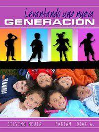 Levantando Una Nueva Generación, Fabian Diaz