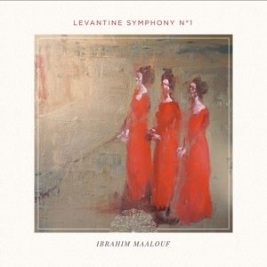 Levantine Symphony No. 1, Ibrahim Maalouf