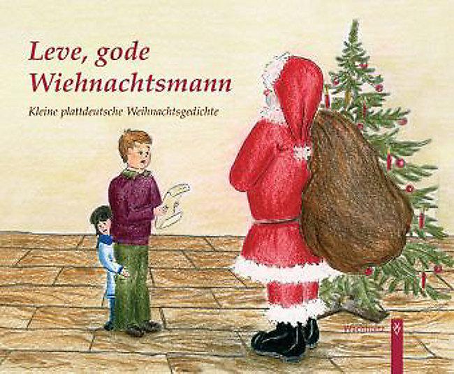 Mundart Weihnachtsgedichte.Leve Gode Wiehnachtsmann Buch Bei Weltbild De Online Bestellen