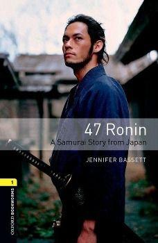 Level 1: 47 Ronin, Jennifer Bassett