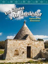 Level 3 (Mathematics Readers): Las figuras a tu alrededor (Shapes Around You), Julia Wall