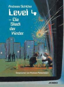 Level 4-Die Stadt Der Kinder, Andreas Schlüter