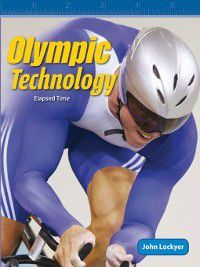 Level 4 (Mathematics Readers): Olympic Technology, John Lockyer