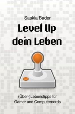 Level Up dein Leben - Saskia Bader |