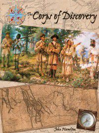 Lewis & Clark Expedition: Corps of Discovery, John Hamilton