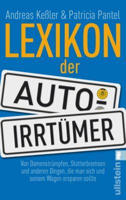 Lexikon der Auto-Irrtümer, Andreas Keßler, Patricia Pantel