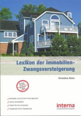 Lexikon der Immobilien-Zwangsversteigerung, Christina Klein
