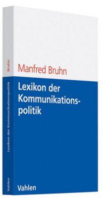Lexikon der Kommunikationspolitik, Manfred Bruhn