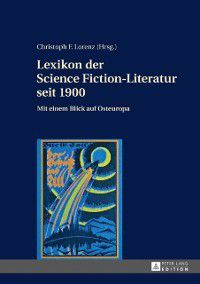 Lexikon der Science Fiction-Literatur seit 1900