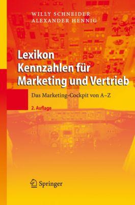 Lexikon Kennzahlen für Marketing und Vertrieb, Willy Schneider, Alexander Hennig
