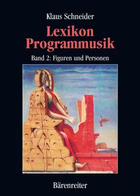 Lexikon Programmusik / Lexikon Programmusik, Band 2, Klaus Schneider