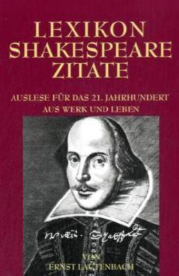 Lexikon Shakespeare Zitate, William Shakespeare