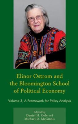 Lexington Books: Elinor Ostrom and the Bloomington School of Political Economy, Daniel H. Cole, Michael D. McGinnis