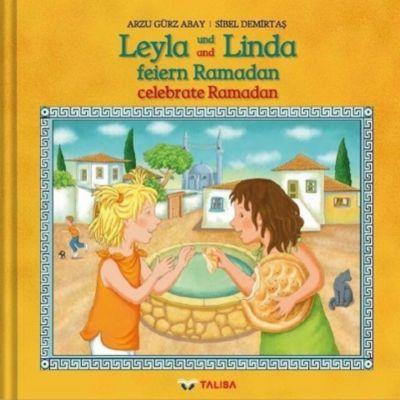 Leyla und Linda feiern Ramadan, Arzu Gürz Abay, Sibel Demirtas
