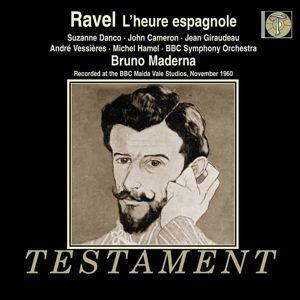 L'Heure Espagnole (Oper In 1 Akt), Danco, Giraudeau, Maderna, Bbc So