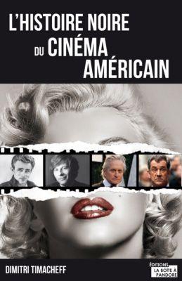 L'histoire noire du cinéma américain, Dimitri Timacheff