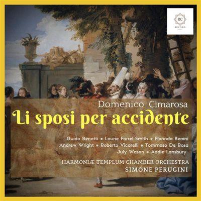 Li sposi per accidente, Domenico Cimarosa, Simone Perugini