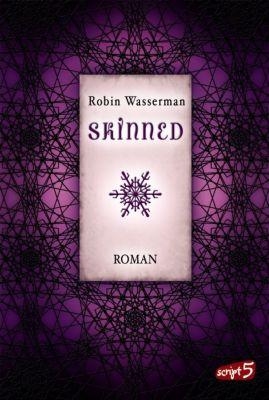 Lia Kahn Band 1: Skinned, Robin Wasserman