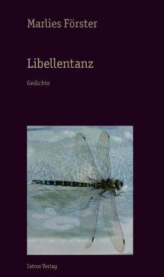 Libellentanz - Marlies Förster |