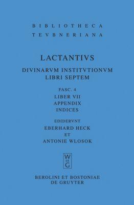 Liber VII, Lucius Caelius Firmianus Lactantius