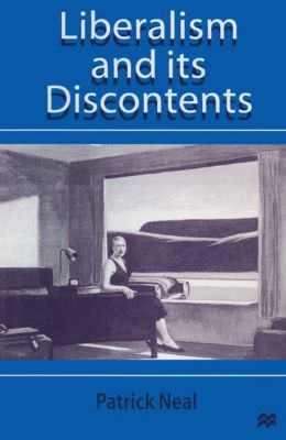 Liberalism and Its Discontents, Patrick Neal