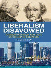 Liberalism Disavowed, Chua Beng Huat