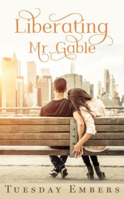 Liberating Mr. Gable, Mary E. Twomey, Tuesday Embers