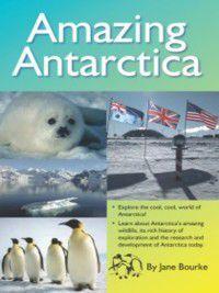 Library Activity Pack: Amazing Antarctica Resource Book, Jane Bourke