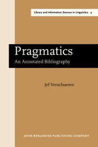 Library and Information Sources in Linguistics: Pragmatics, Jef Verschueren