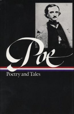 Library of America: Edgar Allan Poe: Poetry and Tales (LOA #19), Edgar Allan Poe