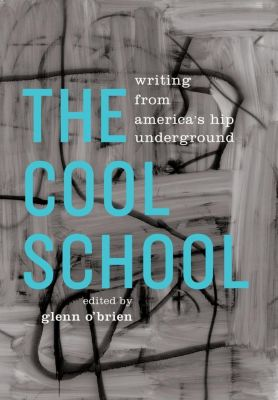 Library of America: The Cool School: Writing from America's Hip Underground