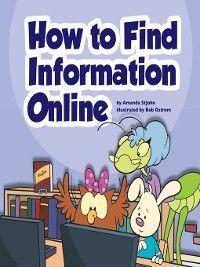 Library Skills: How to Find Information Online, Amanda StJohn