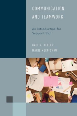 Library Support Staff Handbooks: Communication and Teamwork, Marie Keen Shaw, Hali R. Keeler