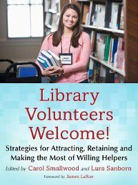 Library Volunteers Welcome!, Carol Smallwood