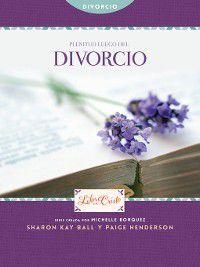 Libre en Cristo (Freedom): Plenitud luego del divorcio, Michelle Borquez