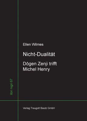 libri nigri: Nicht-Dualität, Ellen Wilmes