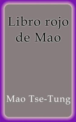 Libro rojo de Mao, Mao Tse-Tung