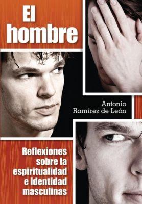 Libros: El Hombre, De Leon Ramirez Antonio