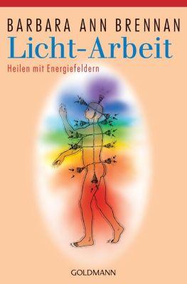 Licht-Arbeit, Barbara A. Brennan