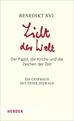 Licht der Welt, Benedikt XVI.