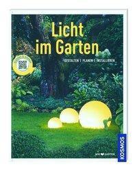 Licht im Garten - Brigitte Kleinod |