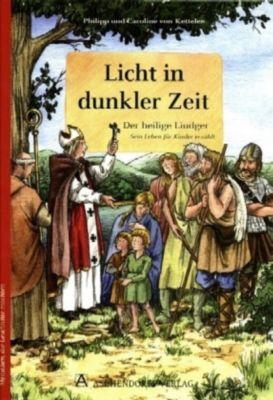 Licht in dunkler Zeit, Philipp von Ketteler, Caroline von Ketteler