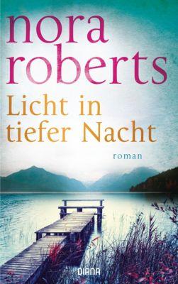 Licht in tiefer Nacht, Nora Roberts