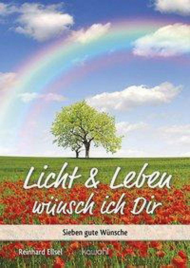 Licht & Leben wünsch ich Dir Buch bei Weltbild.de bestellen
